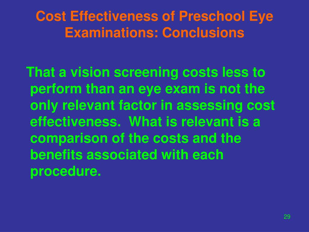 Cost Effectiveness of Preschool Eye Examinations: Conclusions