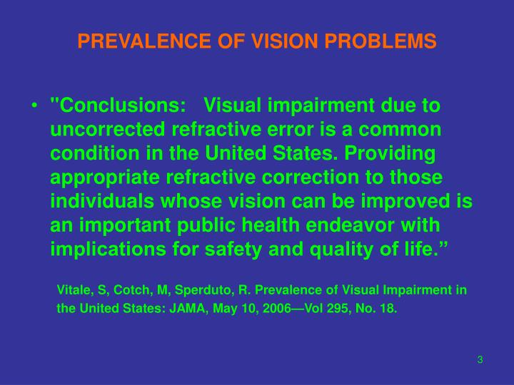 Prevalence of vision problems3