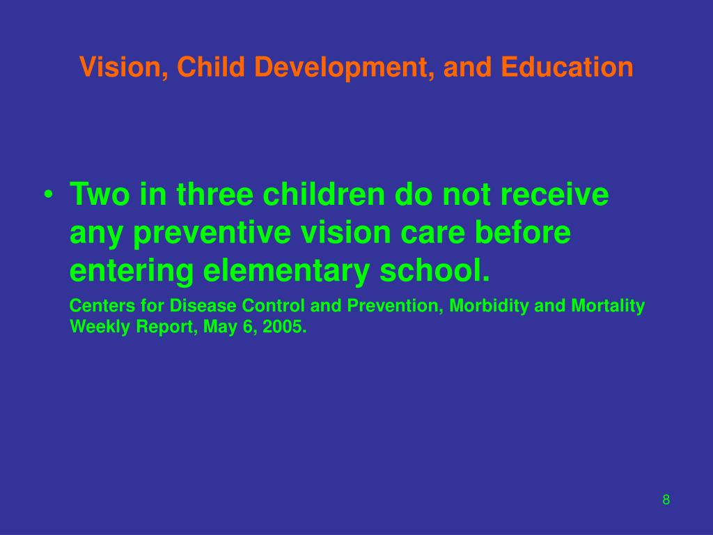 Vision, Child Development, and Education