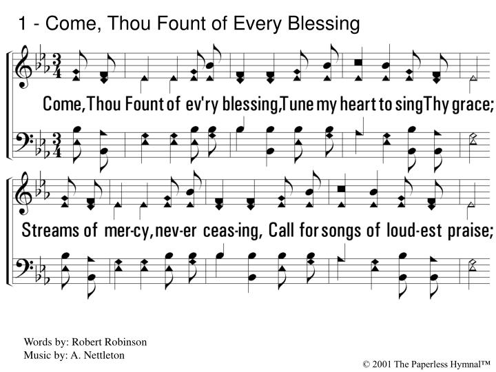 1 come thou fount of every blessing l.jpg
