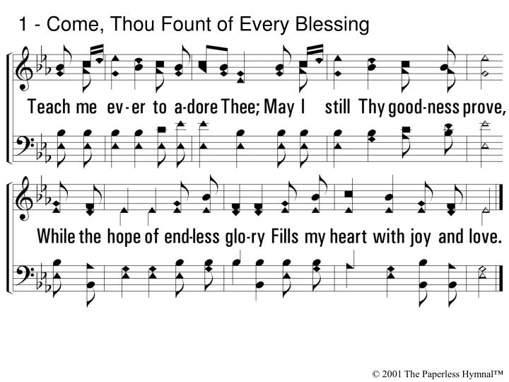 1 come thou fount of every blessing2