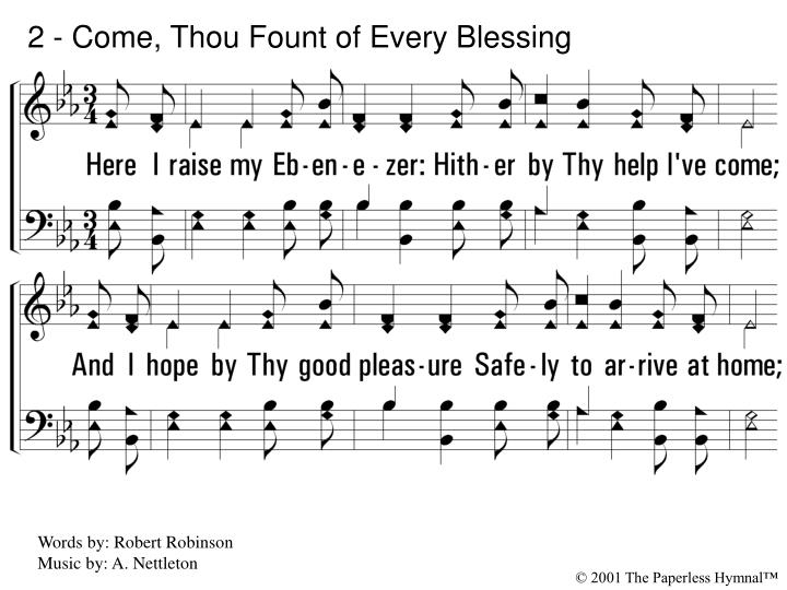 2 come thou fount of every blessing l.jpg