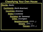 classifying your own house