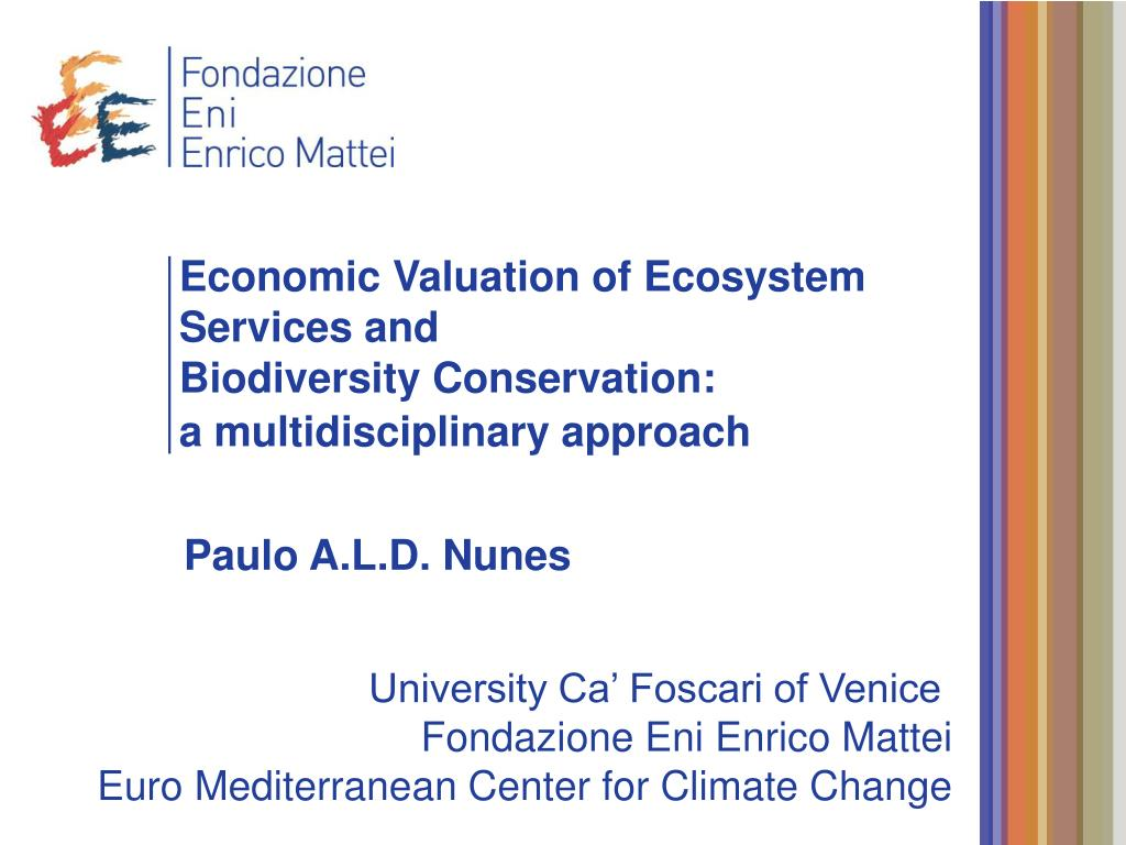 Economic Valuation of Ecosystem Services and