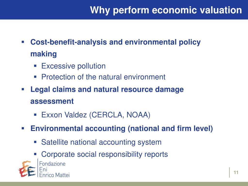 Why perform economic valuation