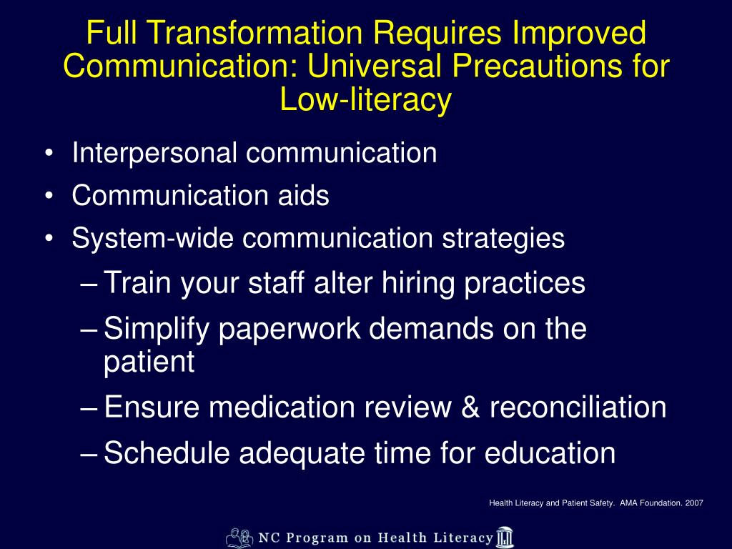 Full Transformation Requires Improved Communication: Universal Precautions for Low-literacy