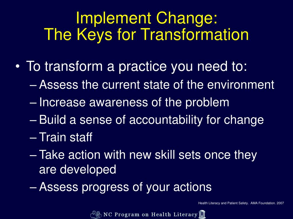 Implement Change: