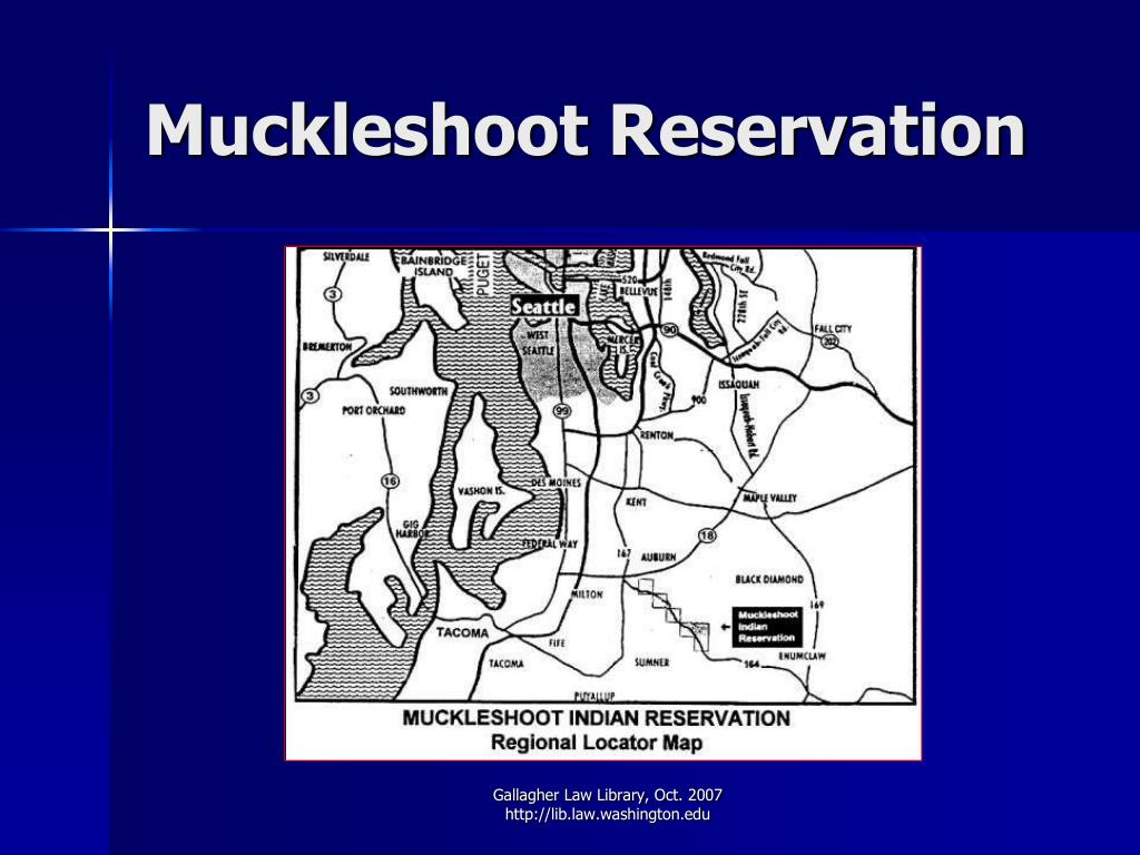 Muckleshoot Reservation