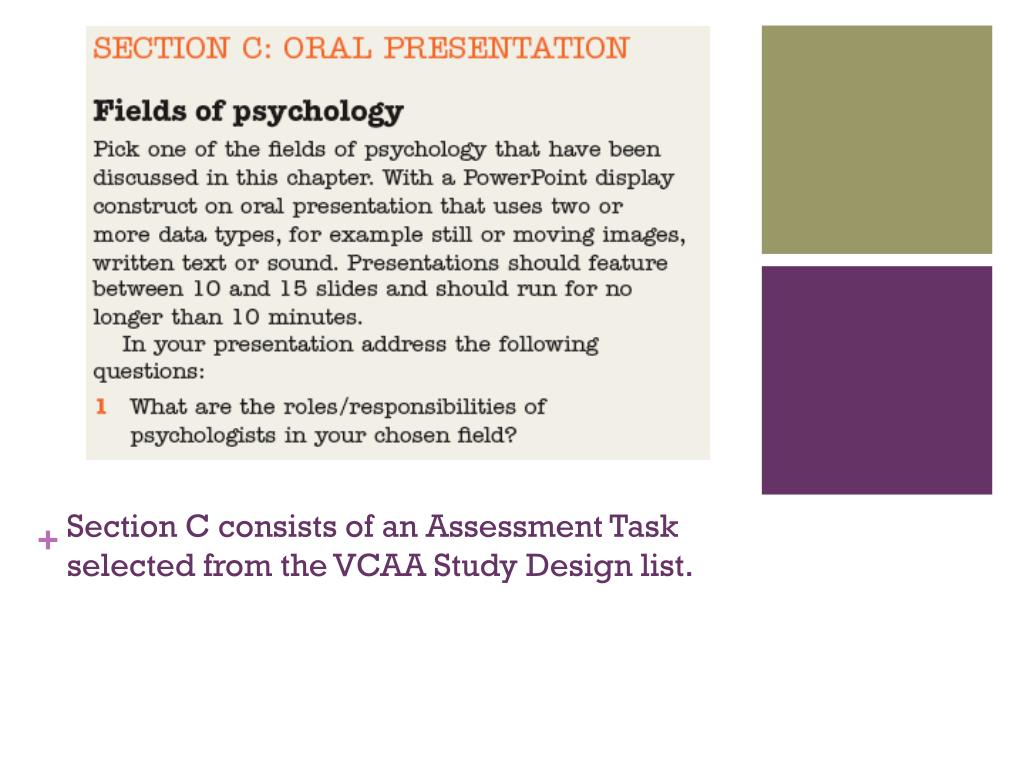 Section C consists of an Assessment Task selected from the VCAA Study Design list.