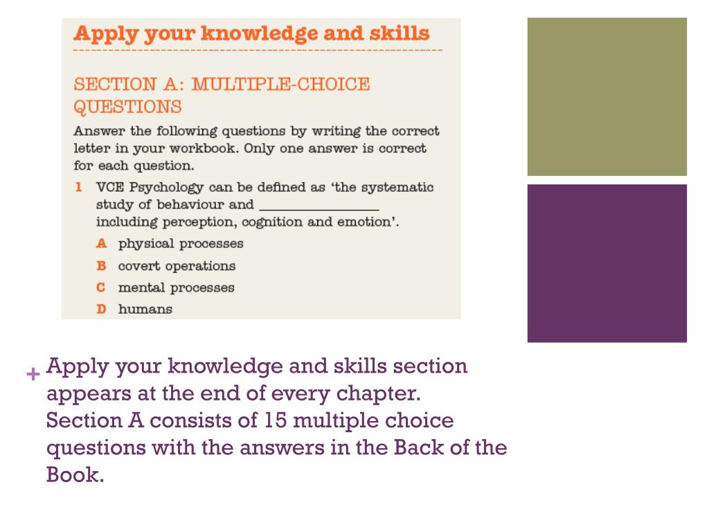 Apply your knowledge and skills section appears at the end of every chapter.
