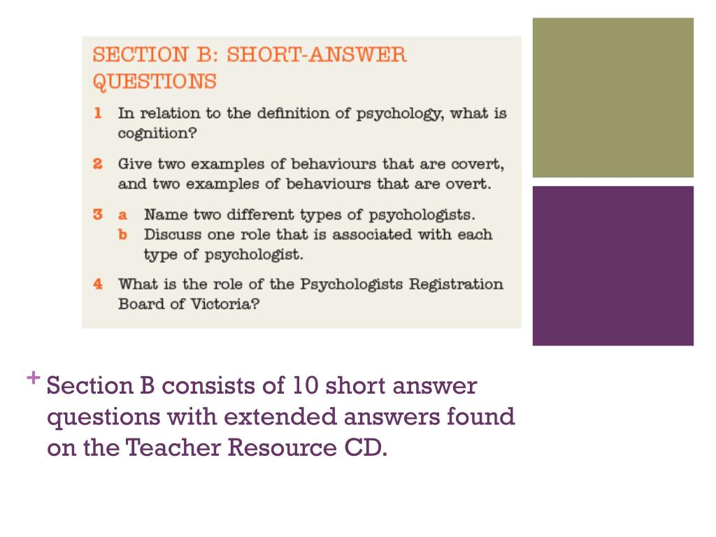Section B consists of 10 short answer questions with extended answers found on the Teacher Resource CD.