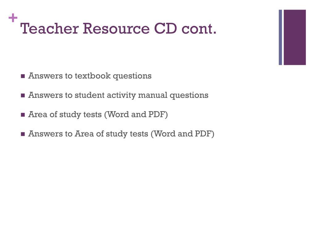 Teacher Resource CD cont.