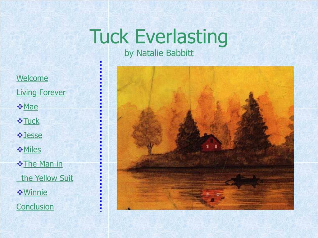 Ppt Tuck Everlasting By Natalie Babbitt Powerpoint