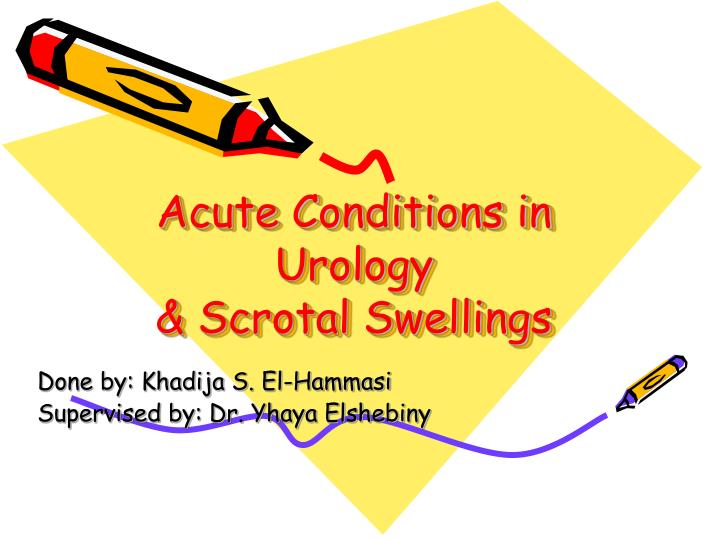 Acute conditions in urology scrotal swellings