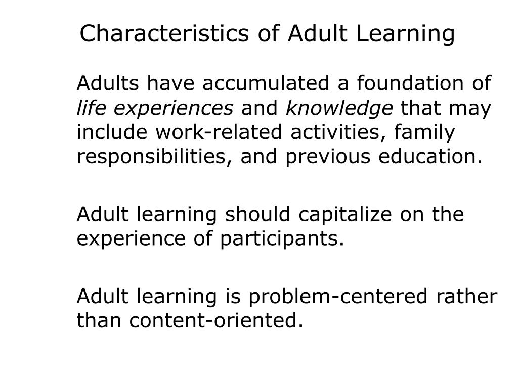 Characteristics of adult education