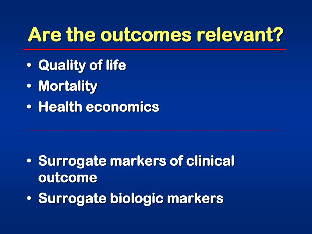 Are the outcomes relevant?