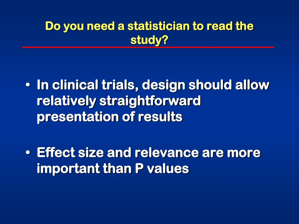 Do you need a statistician to read the study?