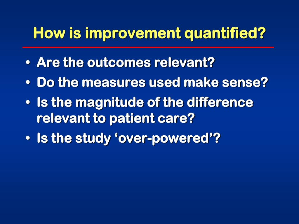 How is improvement quantified?