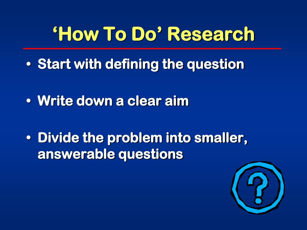 'How To Do' Research