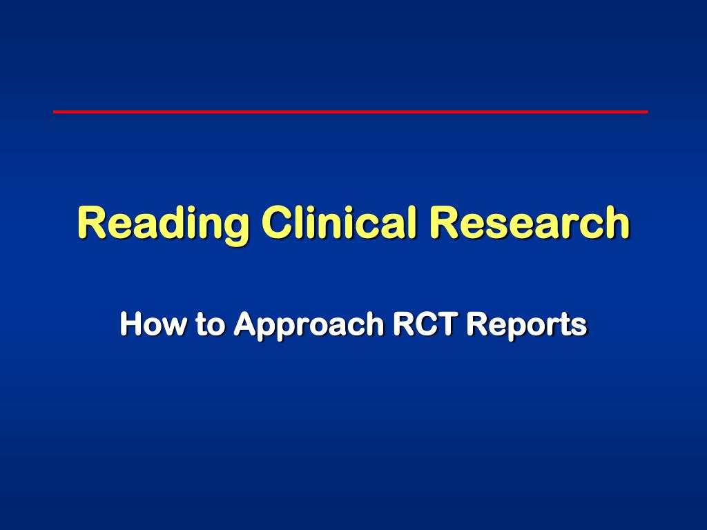 Reading Clinical Research