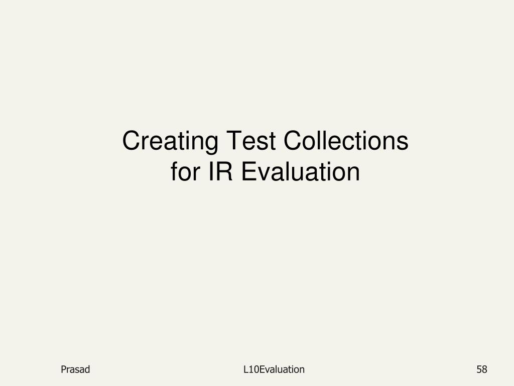 Creating Test Collections