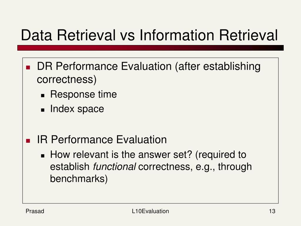 Data Retrieval vs Information Retrieval