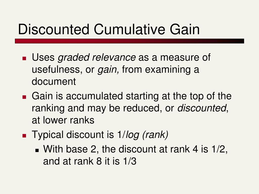 Discounted Cumulative Gain