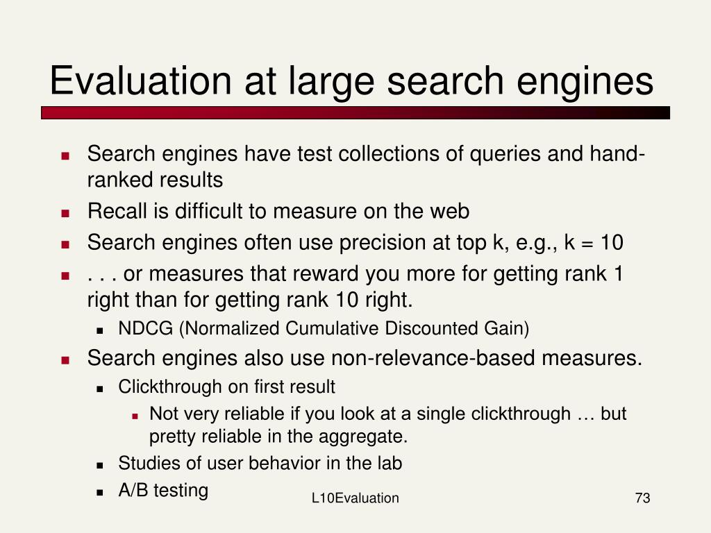 Evaluation at large search engines