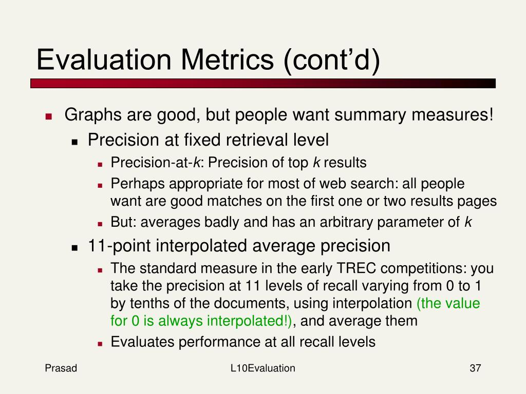 Evaluation Metrics (cont'd)