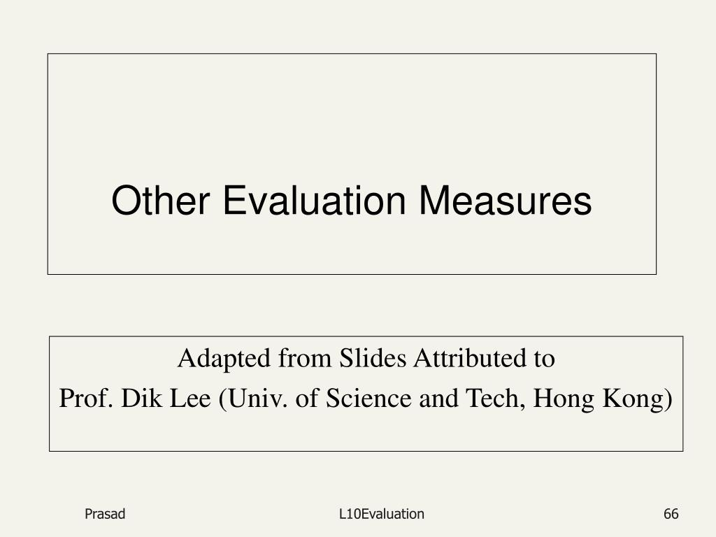 Other Evaluation Measures