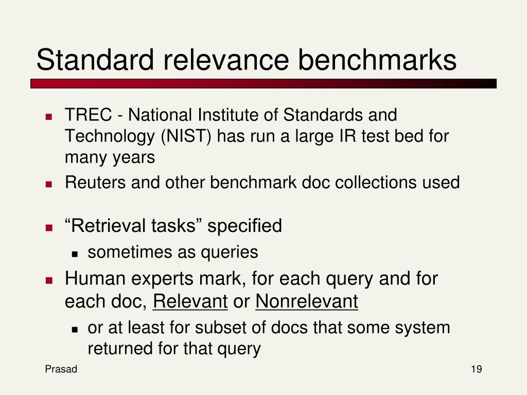 Standard relevance benchmarks