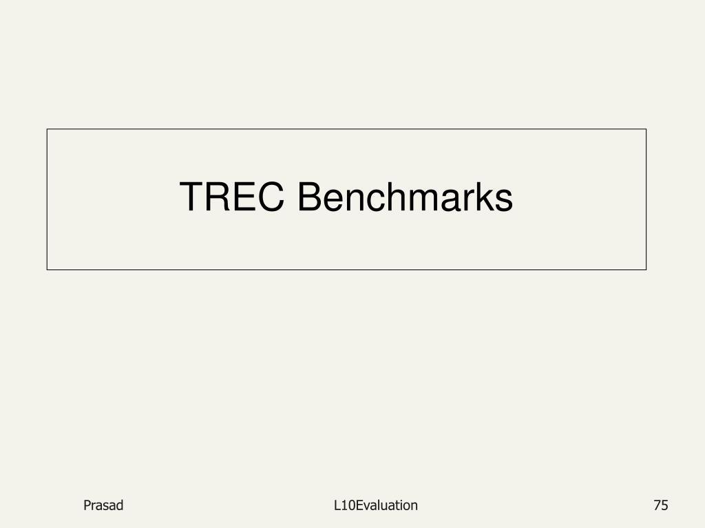 TREC Benchmarks