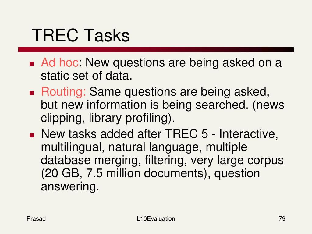 TREC Tasks