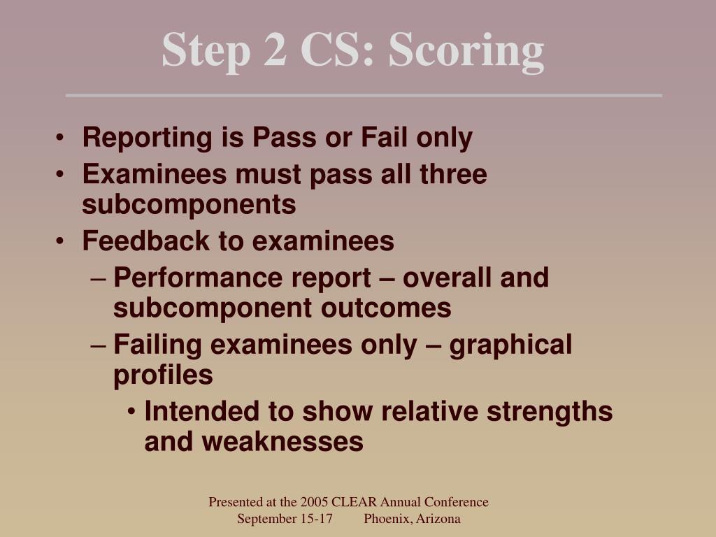 Step 2 CS: Scoring