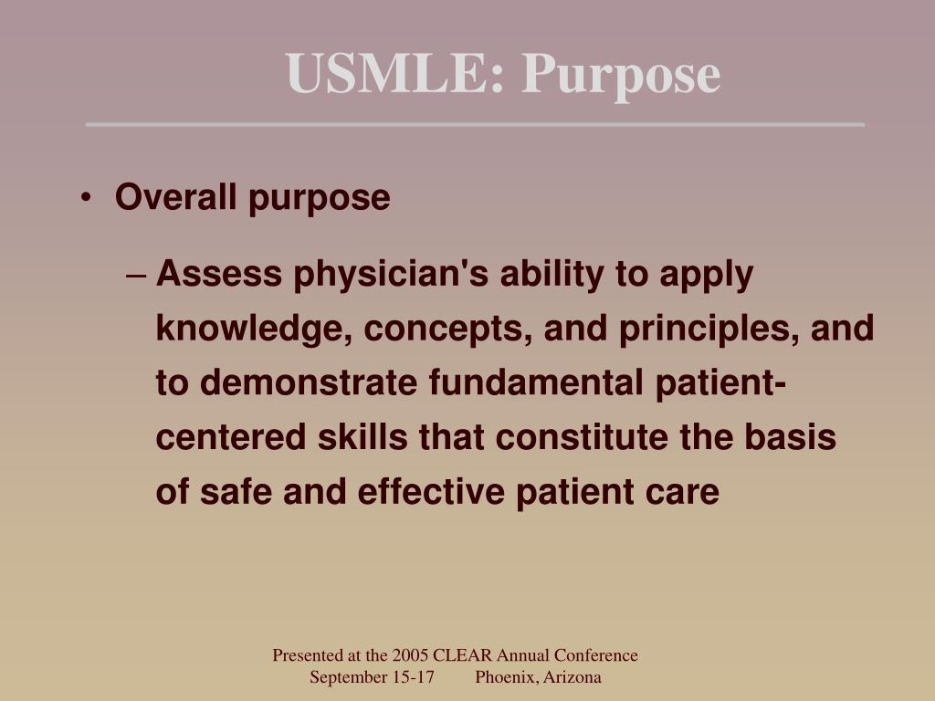 USMLE: Purpose