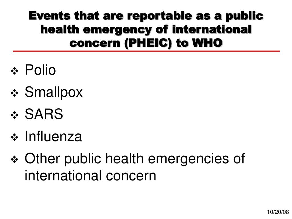 Events that are reportable as a public health emergency of international concern (PHEIC) to WHO