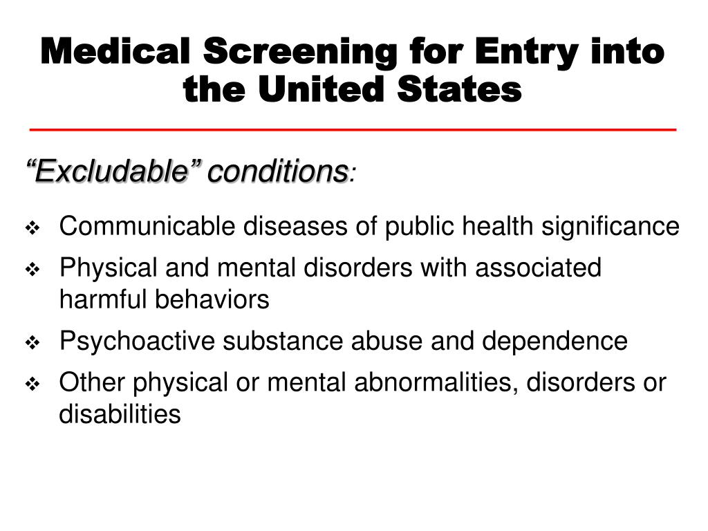 Medical Screening for Entry into the United States