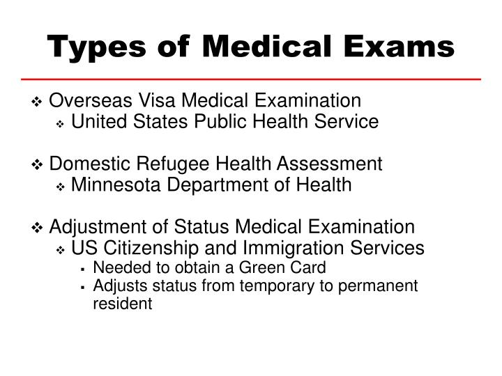 Types of medical exams l.jpg