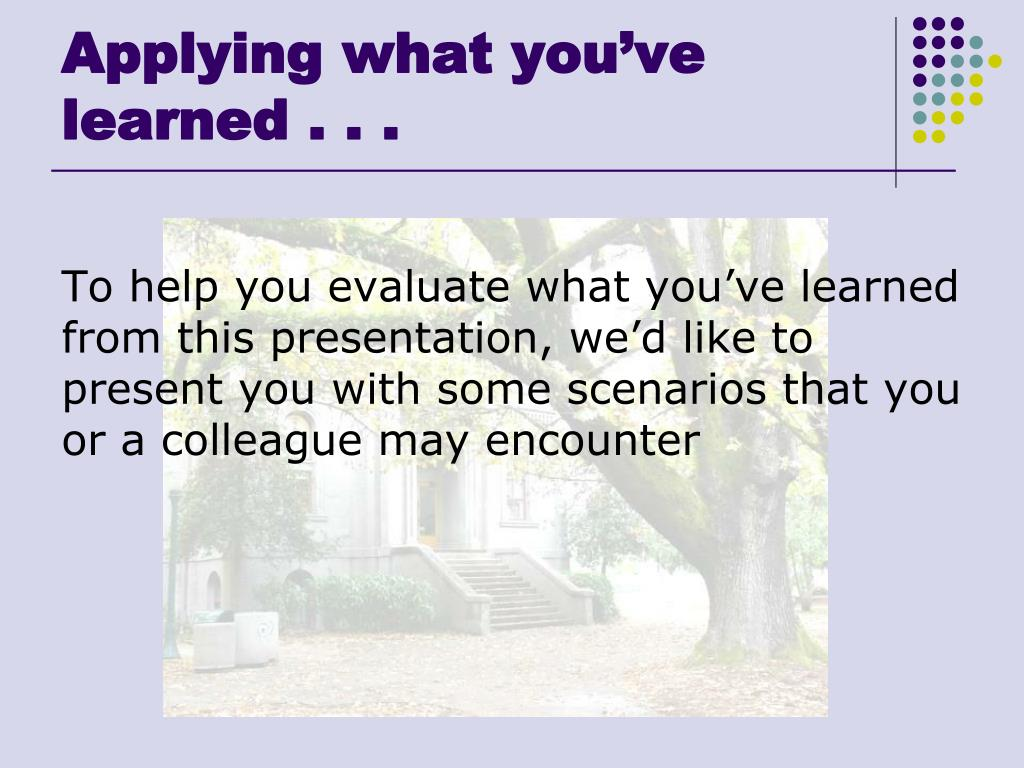 Applying what you've learned . . .