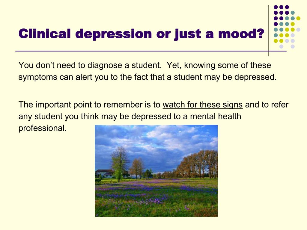 Clinical depression or just a mood?
