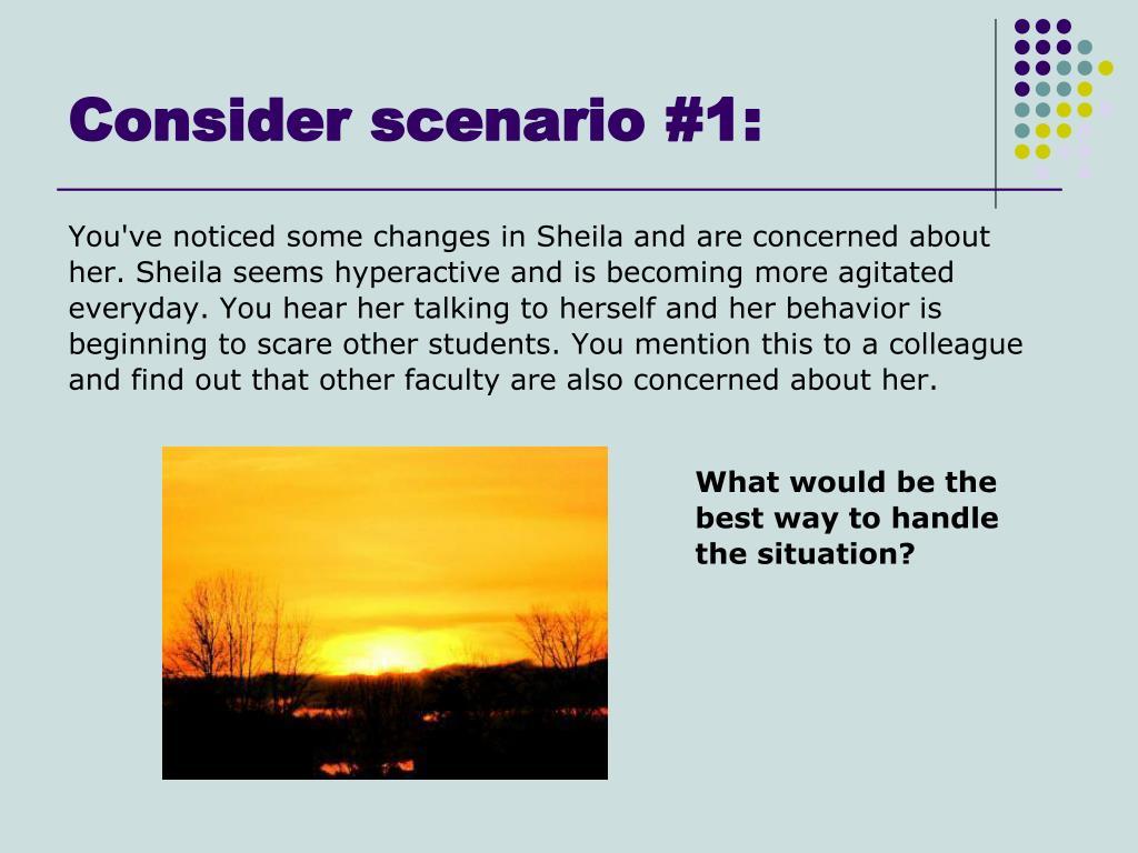 Consider scenario #1: