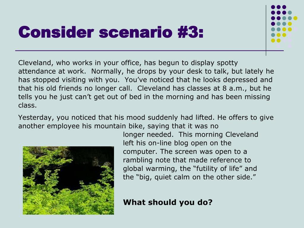 Consider scenario #3: