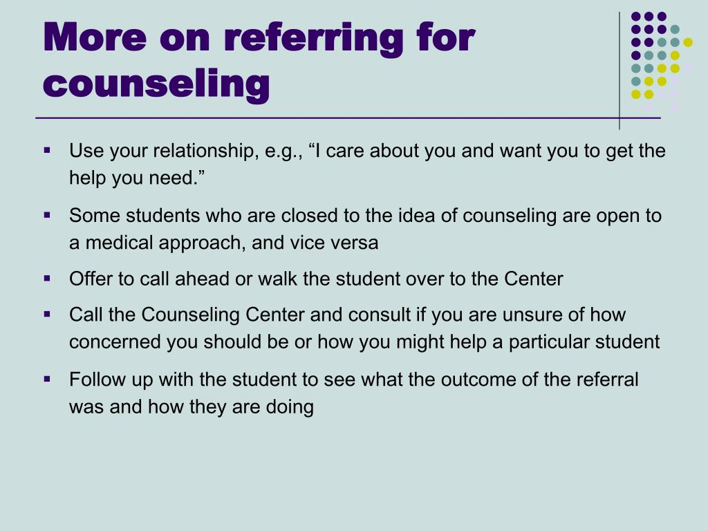 More on referring for counseling