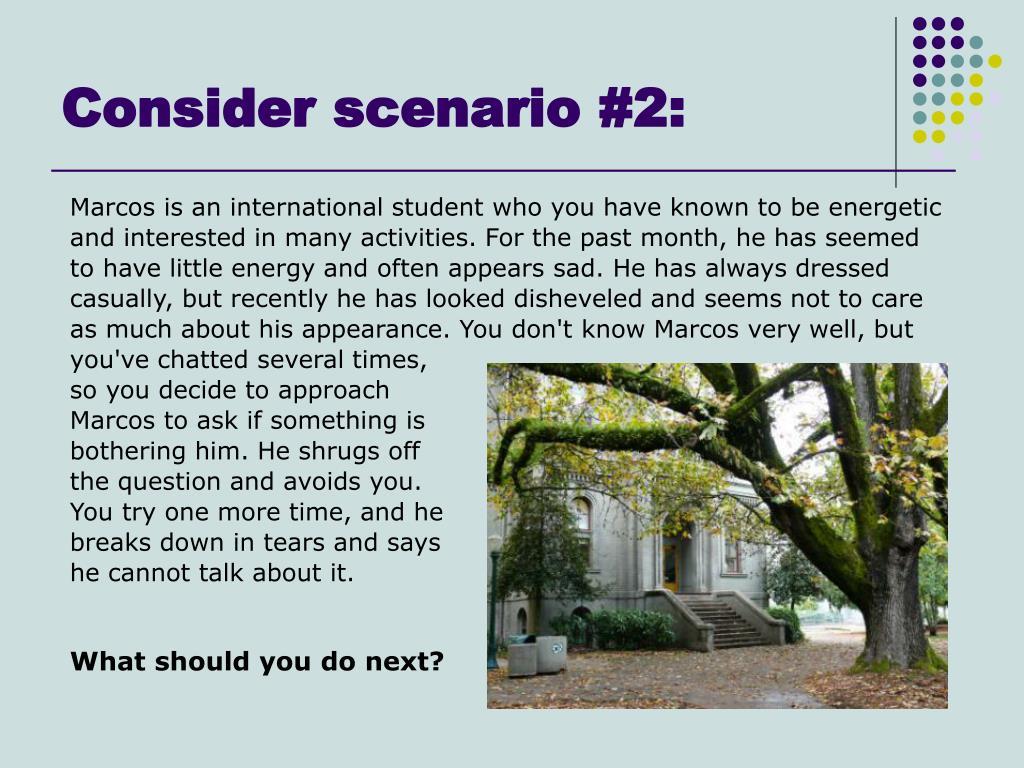 Consider scenario #2: