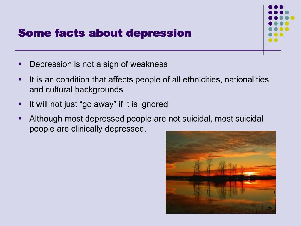 Some facts about depression