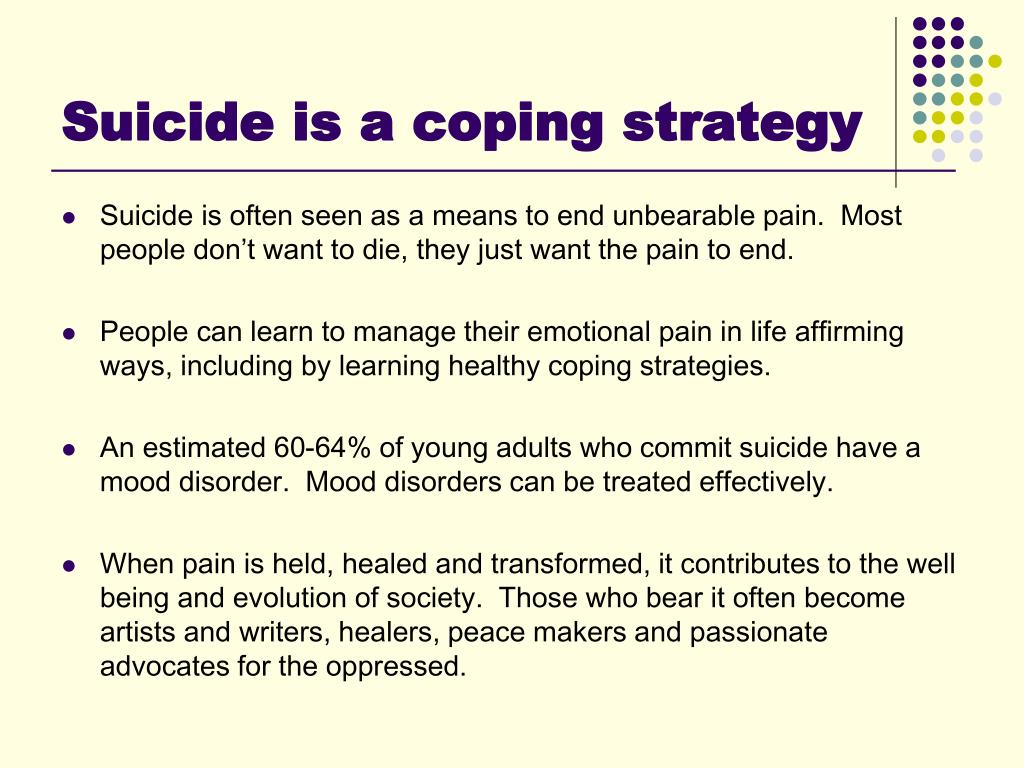 Suicide is a coping strategy