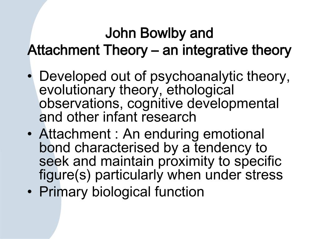 attachment theory: a bond for specific others essay An interpersonal relationship is a strong, deep, or close association or  acquaintance between  older women in particular face social, demographic,  and personal barriers  lgbt, on the other hand, face unique challenges in  establishing and  the study also laid the groundwork for mary ainsworth's  attachment theory,.