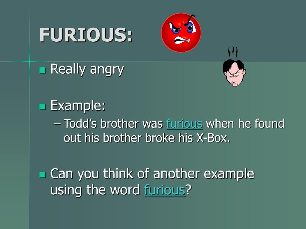 FURIOUS:
