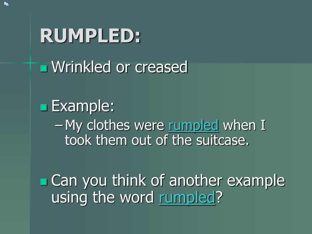 RUMPLED: