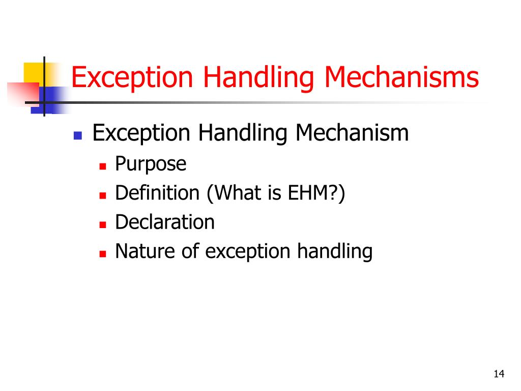 Exception Handling Mechanisms